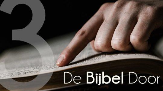 De Bijbel door 3